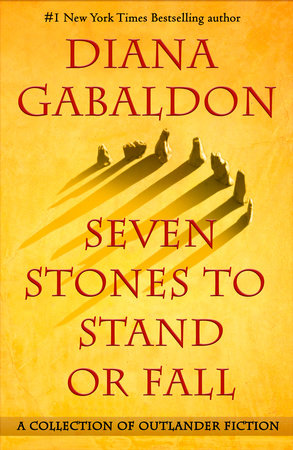Seven Stones to Stand or Fall Diana Gabaldon